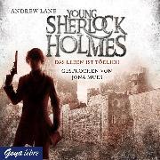 Cover-Bild zu Lane, Andrew: Young Sherlock Holmes. Das Leben ist tödlich [2] (Audio Download)