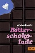 Cover-Bild zu Bitterschokolade von Pressler, Mirjam