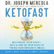 Cover-Bild zu Mercola, Dr. Joseph: KetoFast (Audio Download)