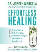 Cover-Bild zu Mercola, Joseph Dr: Effortless Healing