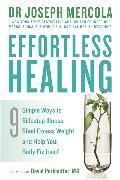 Cover-Bild zu Mercola, Dr. Joseph: Effortless Healing