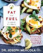 Cover-Bild zu Mercola, Dr. Joseph: Fat for Fuel Ketogenic Cookbook (eBook)