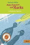 Cover-Bild zu Kurzfassung in Einfacher Sprache. Mein Sommer mit Mucks von Höfler, Stefanie
