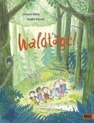 Cover-Bild zu Waldtage! von Höfler, Stefanie