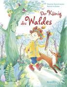 Cover-Bild zu Kammerecker, Swantje: Der König des Waldes