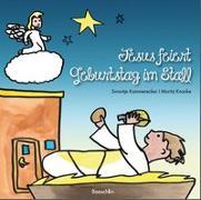 Cover-Bild zu Kammerecker, Swantje: Jesus feiert Geburtstag im Stall