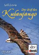 Cover-Bild zu Lewis, Gill: Der Ruf des Kulanjango (eBook)