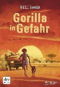 Cover-Bild zu Lewis, Gill: Gorilla in Gefahr (eBook)