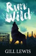Cover-Bild zu Lewis, Gill: Run Wild (eBook)