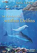 Cover-Bild zu Lewis, Gill: Im Zeichen des weißen Delfins