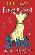 Cover-Bild zu Lewis, Gill: Puppy Academy: Scout and the Sausage Thief (eBook)