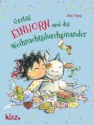 Cover-Bild zu Young, Amy: Gretas Einhorn und das Weihnachtsdurcheinander