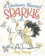 Cover-Bild zu Young, Amy: A Unicorn Named Sparkle
