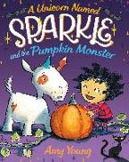 Cover-Bild zu Young, Amy: A Unicorn Named Sparkle and the Pumpkin Monster