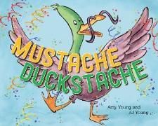 Cover-Bild zu Young, Amy: Mustache Duckstache