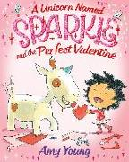 Cover-Bild zu Young, Amy: A Unicorn Named Sparkle and the Perfect Valentine