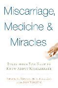 Cover-Bild zu Young, Bruce: Miscarriage, Medicine & Miracles (eBook)