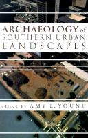 Cover-Bild zu Dawdy, Shannon Lee (Solist): Archaeology of the Southern Urban Landscapes