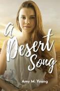 Cover-Bild zu Young, Amy M: A Desert Song