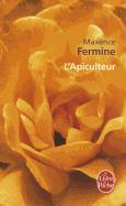 Cover-Bild zu Fermine, Maxence: L'Apiculteur