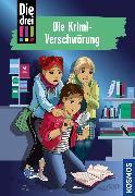 Cover-Bild zu Vogel, Maja von: Die drei !!!, 88, Die Krimi-Verschwörung (drei Ausrufezeichen) (eBook)