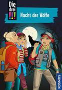 Cover-Bild zu von Vogel, Maja: Die drei !!!, 69, Nacht der Wölfe