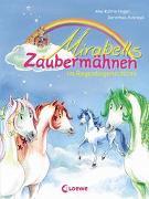 Cover-Bild zu Heger, Ann-Katrin: Mirabells Zaubermähnen im Regenbogenschloss