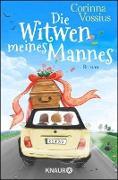 Cover-Bild zu Vossius, Corinna: Die Witwen meines Mannes (eBook)