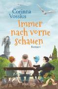 Cover-Bild zu Vossius, Corinna: Immer nach vorne schauen