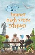 Cover-Bild zu Vossius, Corinna: Immer nach vorne schauen (eBook)