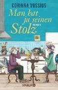 Cover-Bild zu Vossius, Corinna: Man hat ja seinen Stolz (eBook)