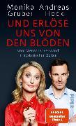 Cover-Bild zu Gruber, Monika: Und erlöse uns von den Blöden (eBook)