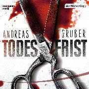 Cover-Bild zu Gruber, Andreas: Todesfrist (Audio Download)