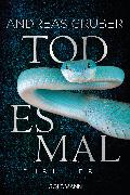 Cover-Bild zu Gruber, Andreas: Todesmal (eBook)