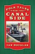Cover-Bild zu Douglas, Ian: Folk Tales from the Canal Side (eBook)