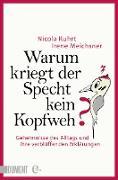Cover-Bild zu Kuhrt, Nicola: Warum kriegt der Specht kein Kopfweh? (eBook)