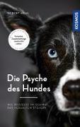 Cover-Bild zu Mehl, Robert: Die Psyche des Hundes (eBook)