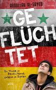 Cover-Bild zu Al-Sayed, Abdullah: Geflüchtet. Zu Hause in Deutschland, daheim in Syrien