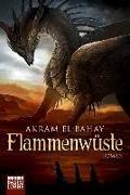 Cover-Bild zu El-Bahay, Akram: Flammenwüste