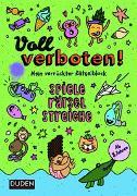 Cover-Bild zu Dudenredaktion: Voll verboten! Mein verrückter Rätselblock 3 - Ab 8 Jahren