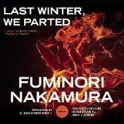 Cover-Bild zu Nakamura, Fuminori: Last Winter, We Parted