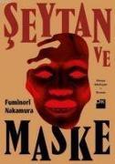 Cover-Bild zu Nakamura, Fuminori: Seytan ve Maske