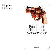 Cover-Bild zu Nakamura, Fuminori: Der Revolver (Audio Download)