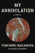 Cover-Bild zu Nakamura, Fuminori: My Annihilation (eBook)