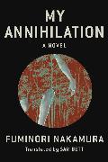 Cover-Bild zu Nakamura, Fuminori: My Annihilation