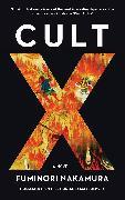 Cover-Bild zu Nakamura, Fuminori: Cult X (eBook)