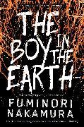 Cover-Bild zu Nakamura, Fuminori: The Boy in the Earth (eBook)