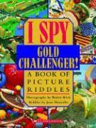 Cover-Bild zu Wick, Walter: I Spy Gold Challenger!: A Book of Picture Riddles