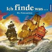 Cover-Bild zu Wick, Walter: Ich finde was, Piratenschatz