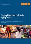 Cover-Bild zu Tag cyklen med på ferie. 1994-2002